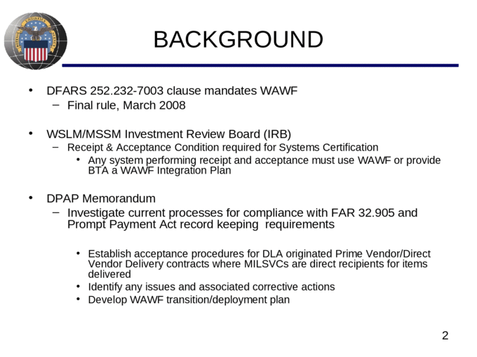 1 WAWF INTEGRATION PV/DVD CONTRACT RECEIPT ACCEPTANCE SUPPLY